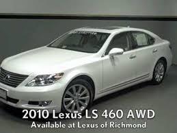 2010 lexus ls 460 awd review 2010 lexus ls 460 awd available at lexus of richmond