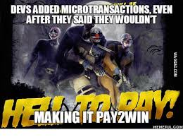Overkill Meme - densaddedmicrotransactions even after they saidtheywouldnt making