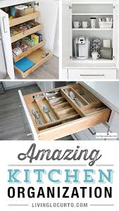 kitchen organization ideas the most amazing kitchen cabinet organization ideas