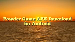 the powder apk powder apk for android apk gems