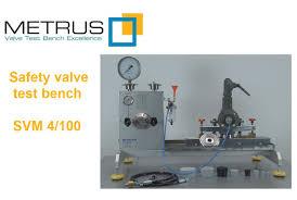 Relief Valve Test Bench Valve Test Bench Ventilprüfstand Armaturenprüfstand Svm 4 100