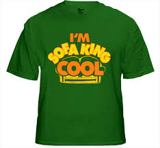Sofa King Danger Doom by I M Sofa King Cool T Shirt From The Movie Accepted 19 Jpg In Sofa