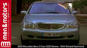 2000 mercedes benz s class s320 review with richard hammond