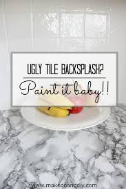painted tiles for kitchen backsplash painted tile backsplash cover those tiles make do and diy