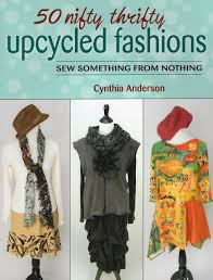 amazon com 50 nifty thrifty upcycled fashions sew something from