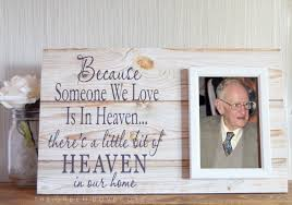 remembrance picture frame because someone we is in heaven memorial gift