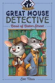 basil of baker street the great mouse detective eve titus paul