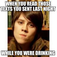 Memes About Texting - tegan quin my windows look into your living room