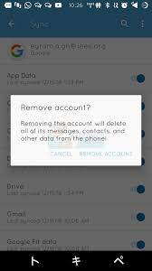 remove account android how to remove a account from an android device without