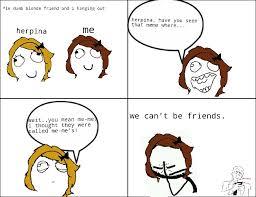 Stupid Friends Meme - stupid friends are stupid meme by asma1163 memedroid