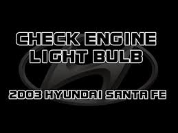 check engine light bulb burned out 2003 hyundai santa fe replace the check engine light bulb youtube