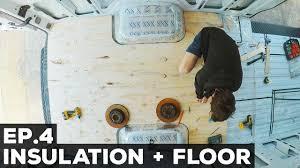 sprinter van conversion floor plans ep 4 sprinter van conversion insulation floor youtube