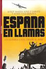 Resultado de imagen de España en llamas. Josep M. Solé i Sabaté y Joan Villarroya