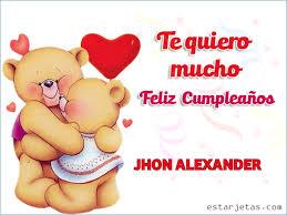 imagenes que digan te amo jhon te quiero mucho feliz cumpleaños jhon alexander imágenes de