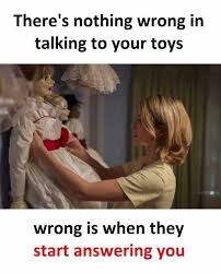 Talking In Memes - dopl3r com memes theres nothing wrong in talking to your toys