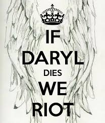 If Daryl Dies We Riot Meme - if daryl dies we riot google search people i would so love to