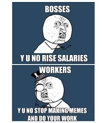 Y U No Memes - best memes 2014 y u no do your job