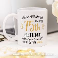 birthday mug great present for 75th birthday graphic designer