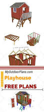 outside playhouse plans 138 best diy playhouse u0026 tree house ideas images on pinterest
