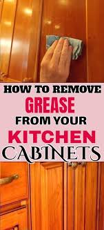 how to remove grease from oak cabinets how to remove grease from wooden cabinets clean kitchen