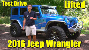 jeep eagle lifted another amazing lifted 2016 jeep wrangler test drive detailed