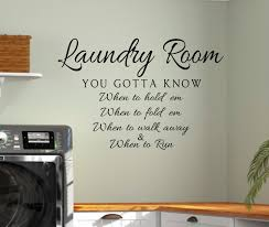 laundry vinyl wall decal laundry know when hold em laundry