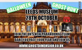 halloween ghost hunt at leeds city museum 28 october at 20 30 u20132 00