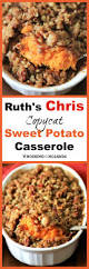ruth chris ruth u0027s chris copycat sweet potato casserole