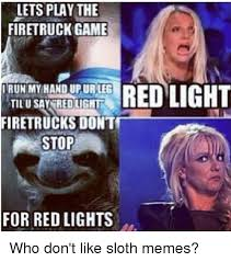 Sexy Sloth Meme - 25 best memes about sloth meme sloth memes