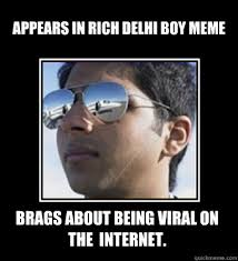 Internet Boy Meme - rich delhi boy memes quickmeme