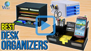 Stylish Desk Organizers by Top 10 Desk Organizers Of 2017 Video Review