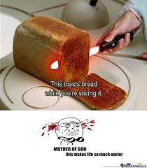 Toast Meme - bread toast knife by kubakowalczyk meme center