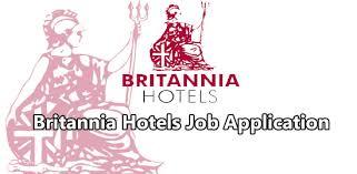 britannia hotel job application 2016 job application center