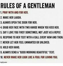 Gentlemen Meme Face - rules of a gentleman 1 pray with and for her 2 make her laugh 3