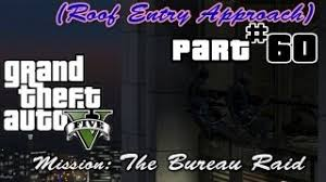 the bureau gameplay gta 5 the bureau raid roof entry approach