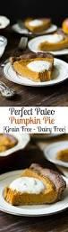 Libby Pumpkin Pie Convection Oven by 17 Best Ideas About Paleo Pumpkin Pie On Pinterest Dairy Free