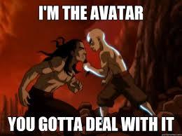 Avatar Memes - avatar aang deal with it memes quickmeme