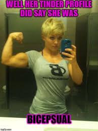 Muscle Woman Meme - tinder imgflip