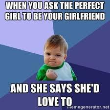 Perfect Girl Meme - perfect girlfriend memes image memes at relatably com
