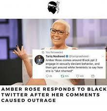 Amber Ls Meme - ta you retweetec tariq nasheed tariqnasheed amber rose comes