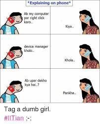 Dumb Girl Meme - 25 best memes about dumb girls dumb girls memes