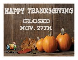 closed thanksgiving sign brickcity emporium