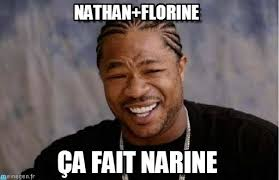 Nathan Meme - nathan florine yo dawg heard you meme on memegen