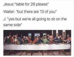 Last Supper Meme - mid week memes memes for jesus christian store and community