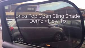 Car Window Blinds Baby Brica Pop Open Cling Shade Demo Youtube