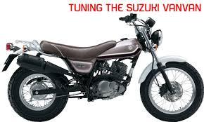 suzuki vanvan rv125 engine tuning and performance modifications