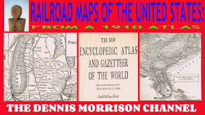 United States Railroad Map by 1910 Railroad Maps Of The United States Of America Youtube