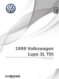 1999 volkswagen lupo 3l tdi owner u0027s manual volkswagen traffic