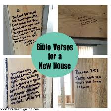 write bible verses in the studs of new home during construction to
