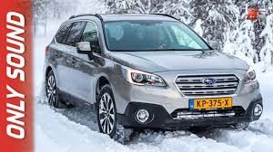 subaru green 2017 new subaru outback 2017 finland snow test drive only sound youtube
